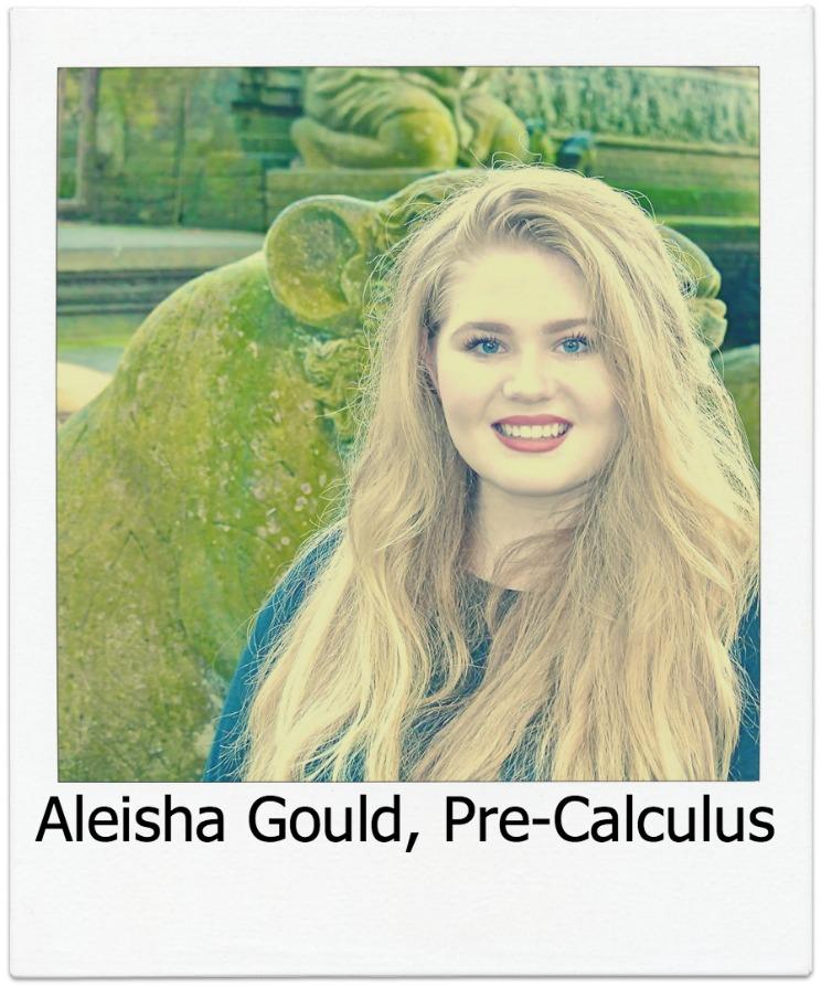 Aleisha Gould, Pre-Calculus