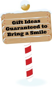Gift Ideas to Guarantee a Smile