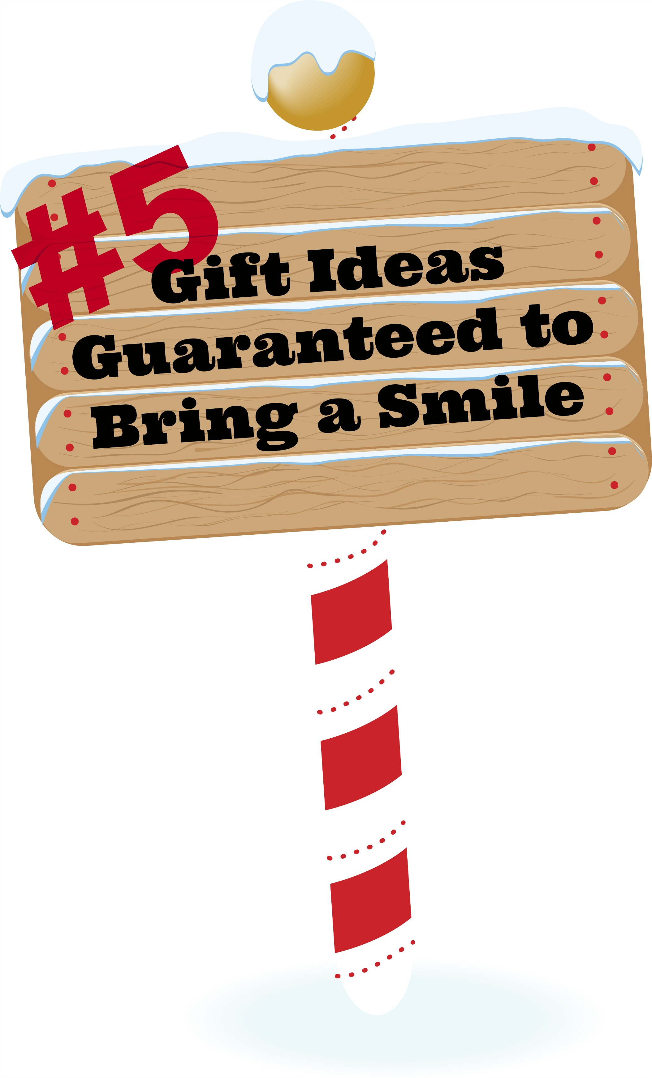 Gift Ideas Guaranteed to Bring a Smile – Idea 5