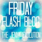 Friday Flash Blog