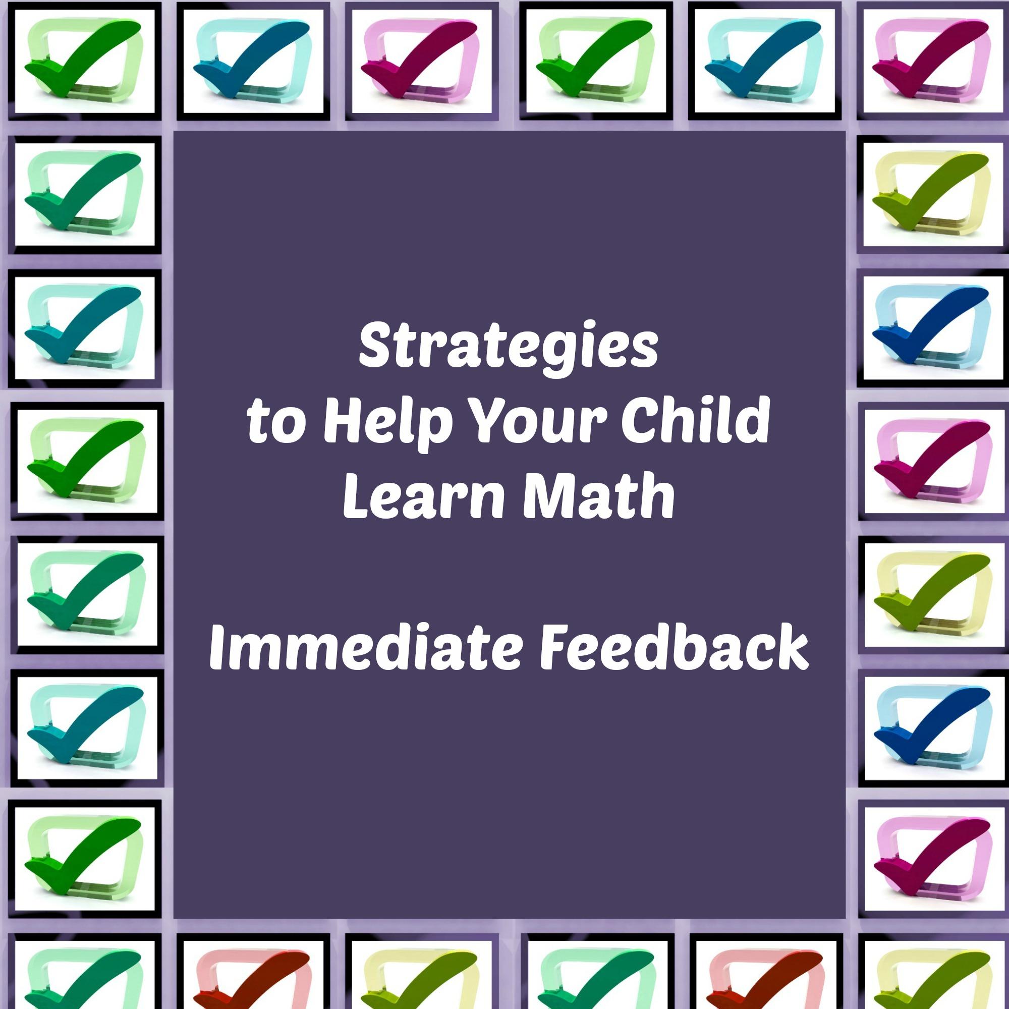 Immediate Feedback Strategies